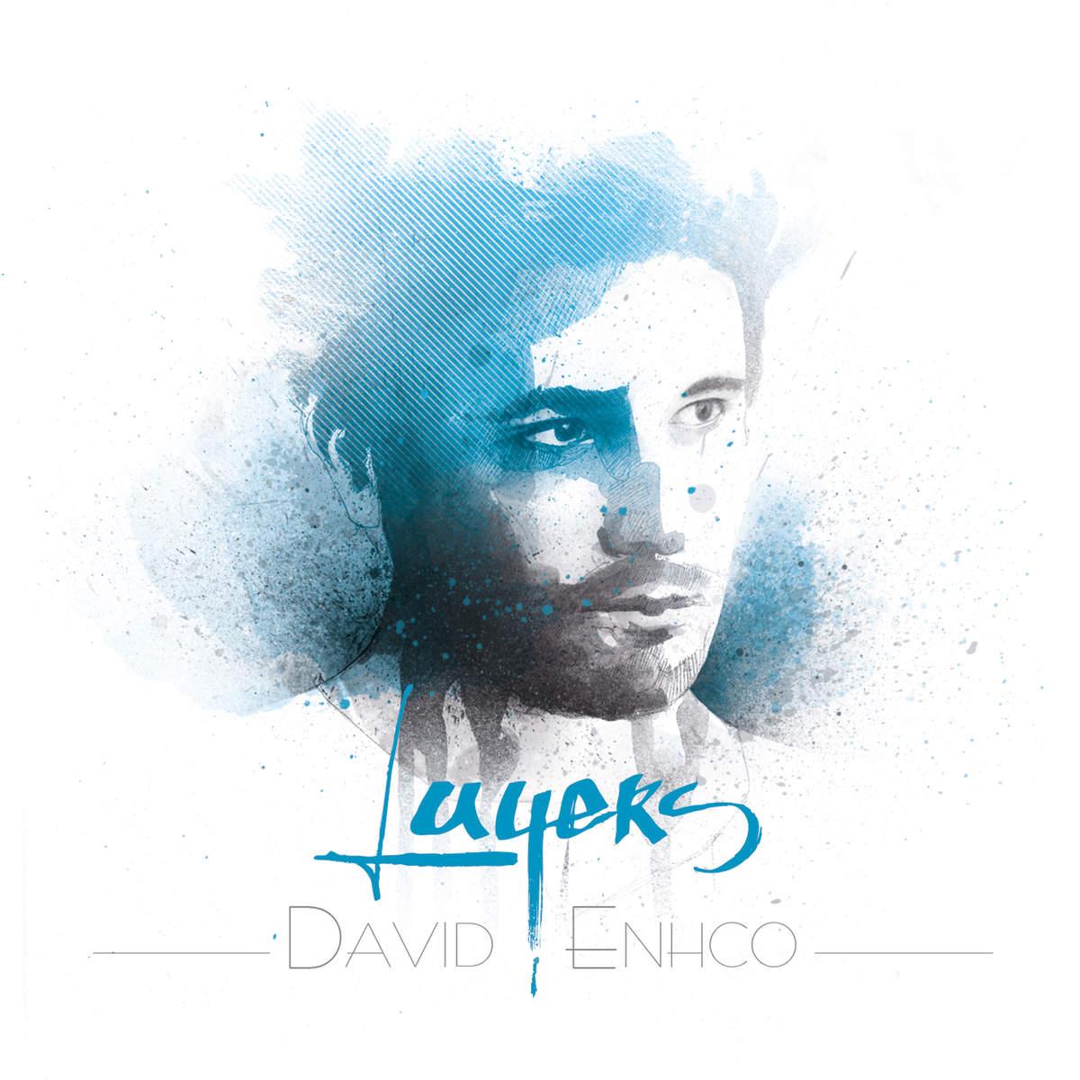 David ENHCO / Chronique de «Layers»